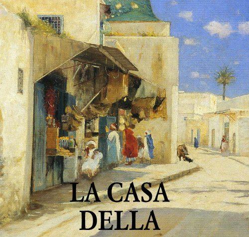 """LIBRO DEL MESE:""""LA CASA DELLA MOSCHEA"""""""